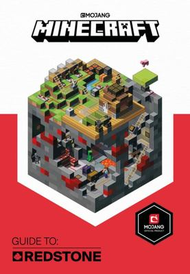 Guide to: Redstone (Mojang Minecraft)