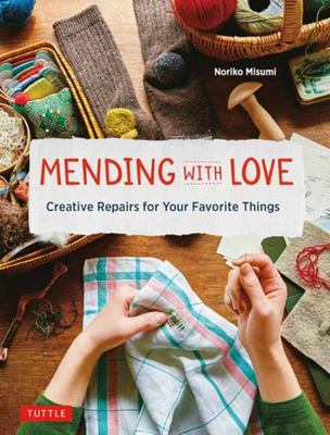 Mending with Love - Creative Repairs for Your Favorite Things