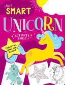 The Smart Unicorn Activity Book - Magical Fun, Games, and Puzzles!