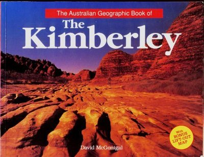 The Australian geographic book of the Kimberley