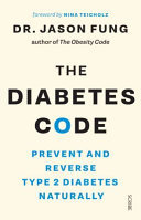 The Diabetes Code: Prevent & Reverse Type 2 Diabetes Naturally