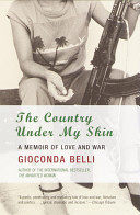 The Country under My Skin - A Memoir of Love and War