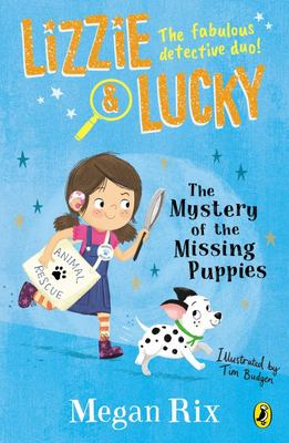 Lizzie and Lucky: The Mystery of the Missing Puppies