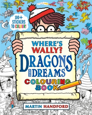 Where's Wally? Dragons And Dreams Colouring Book