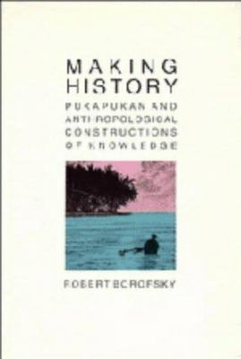 Making History - Pukapukan and Anthropological Constructions of Knowledge