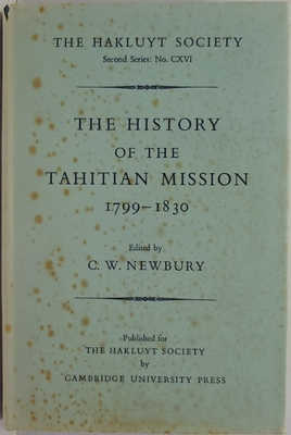 The History of the Tahitian Mission 1799-1830