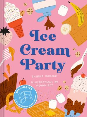 Ice Cream Party - Mix and Match to Create 3,375 Decadent Combinations