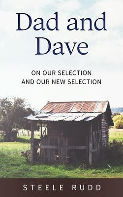 Dad and Dave - On Our Selection and Our New Selection