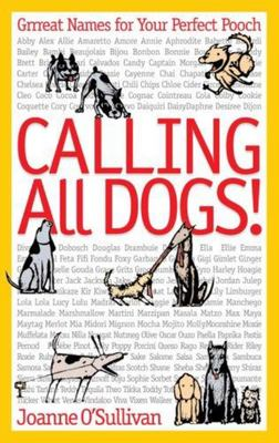 Calling All Dogs!