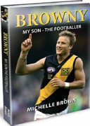Browny My Son The Footballer