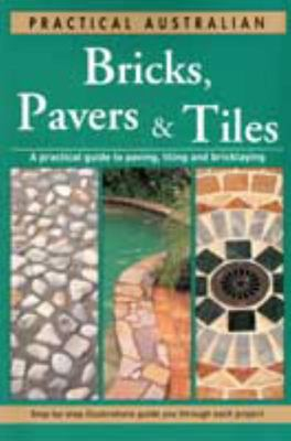 Bricks, Pavers and Tiles