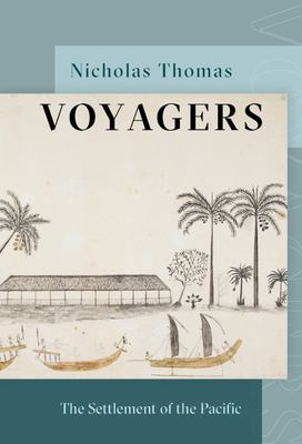 Voyagers: The settlement of the Pacific
