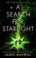 A Search for Starlight: Book 3 in the Firewall Trilogy