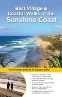Best Village and Coastal Walks of the Sunshine Coast