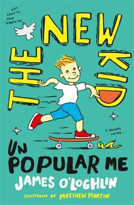 Unpopular Me (The New Kid #1)