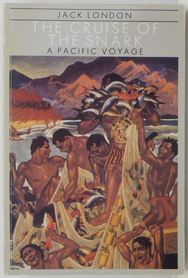 The Cruise of the Snark - A Pacific Voyage