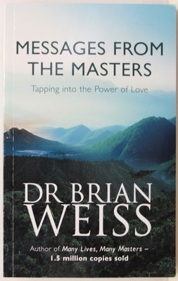 Messages From the Masters - Tapping into the Power of Love