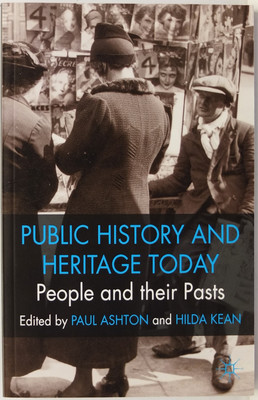 Public History and Heritage Today - People and their Pasts