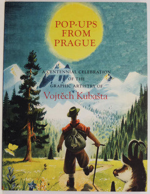 Pop-Ups from Prague - A Centennial Celebration of the Graphic Artistry of Vojtech Kubasta (1914-1992) from the Collection of Ellen G.K. Rubin