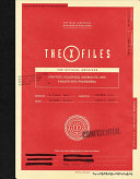 The X-Files: the Official Archives - Cryptids, Biological Anomalies, and Parapsychic Phenomena