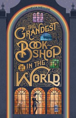 The Grandest Bookshop in the World (HB)
