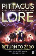 Return to Zero (#3 Lorien Legacies Reborn)