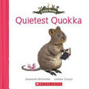 Little Mates: #17 The Quietest Quokka