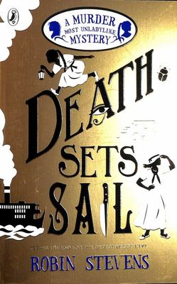 Death Sets Sail (#9 Murder Most Unladylike)