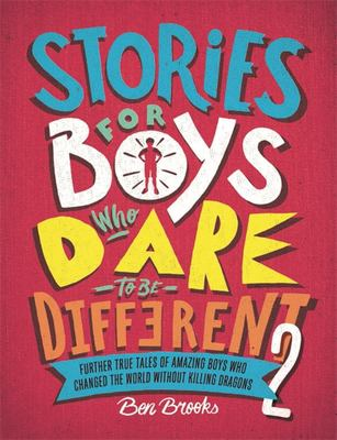 Stories for Boys Who Dare to Be Different  #2