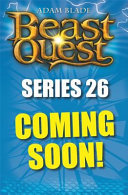 Beast Quest: Kyron, Lord of Fire: Series 26 Book 4
