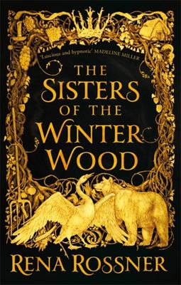 The Sisters of the Winter Wood (#1)