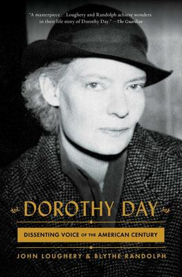 Dorothy Day - Dissenting Voice of the American Century