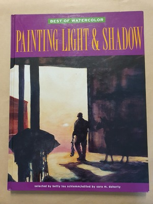 Painting Light and Shadow