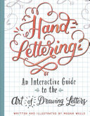 Hand-Lettering: The Art of Drawing Letters