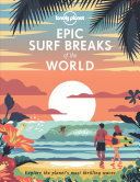 Lonely Planet: Epic Surf Breaks of the World