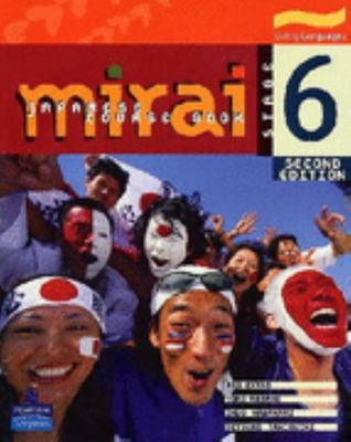 Mirai Stage 6: Japanese Course Book 2Ed -SECONDHAND