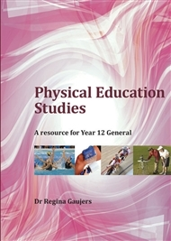 Physical Education Studies : A Resource for Year 12 General - SECONDHAND