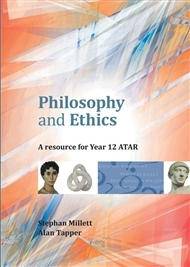 Philosophy and Ethics: A Resource for Year 12 ATAR - SECONDHAND