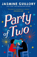 Party of Two - The Brilliant Opposites-Attract Rom-com from the Author of the Proposal!