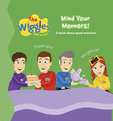The Wiggles: Here to Help: Mind Your Manners!