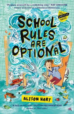 School Rules Are Optional (#1 The Grade Six Survival Guide)