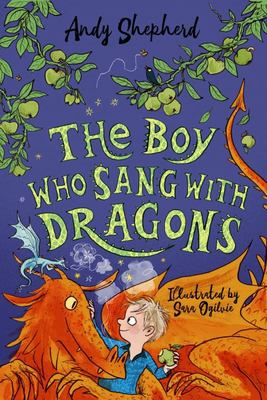 The Boy Who Sang with Dragons (#5 The boy Who Grew Dragons)