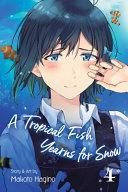 A Tropical Fish Yearns for Snow, Vol. 4