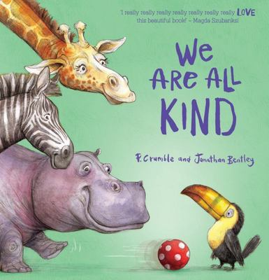 We Are All Kind (HB)