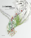 [Sur]Naturel Cartier - High Jewelry and Precious Objects