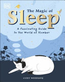 The Magic of Sleep... and the Science of Dreams