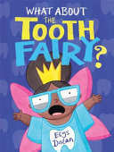 What about the Tooth Fairy?