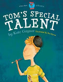 Tom's Special Talent (The Special Stories - Dyslexia)