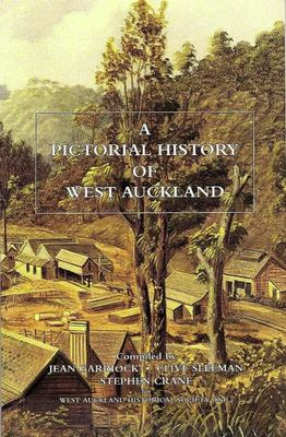 A Pictorial History of West Auckland