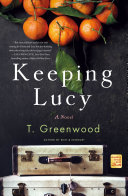 Keeping Lucy - A Novel